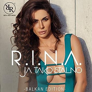 Ja Tako Stalno (Balkan Edition)
