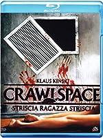 Crawlspace - Striscia Ragazza Striscia [Italian Edition]