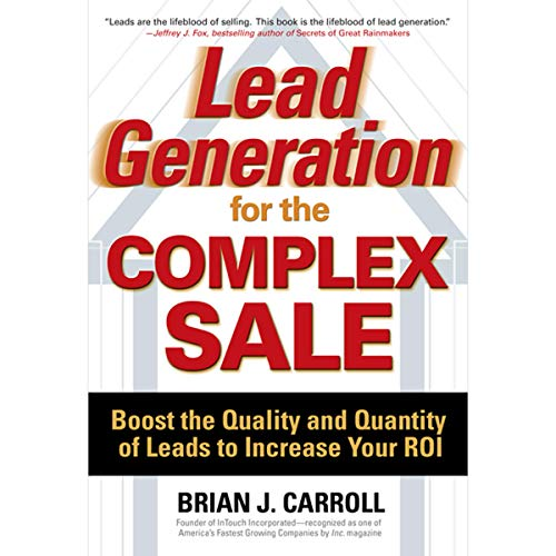 Lead Generation for the Complex Sale cover art