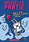 Allez, Robot-Super Lapin! par Flintham
