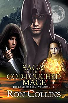 Saga of the God-Touched Mage (Vol 1-8) by [Ron Collins]