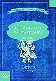Les Animaux fantastiques - Vie et habitat des Animaux fantastiques