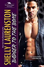 Badger to the Bone (The Honey Badger Chronicles Book 3)