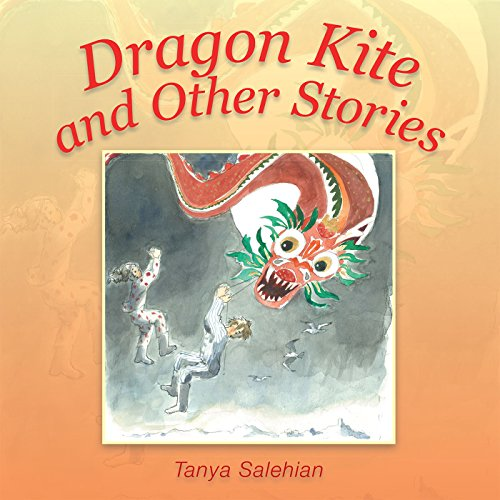 Dragon Kite and Other Stories (English Edition)