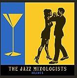 The Jazz Mixologists, Vol. 6
