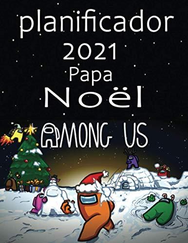 """2021 Among Us Wall Calendar: entre nosotros impostor y personajes """"8.5x11"""" Inch Wall 2021 Calendar: Calendario de regalo para jugadores, """"8.5x11"""" Pulgadas Calendario de pared 2021 Tapa blanda."""