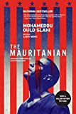 The Mauritanian (originally published as Guantánamo Diary)