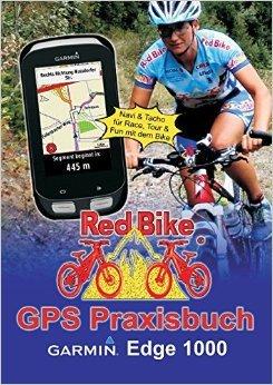 GPS Praxisbuch Garmin Edge 1000: Praxis- und modellbezogen für einen schnellen Einstieg ( 31. Oktober 2014 )