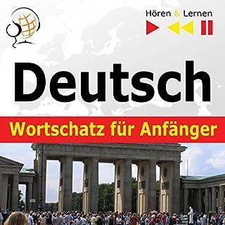 Deutsch Wortschatz für Anfänger - Konversation für Anfänger / 1000 wichtige Wörter und Wendungen im Alltag / 1000 wichtige Wörter und Wendungen im Beruf Titelbild