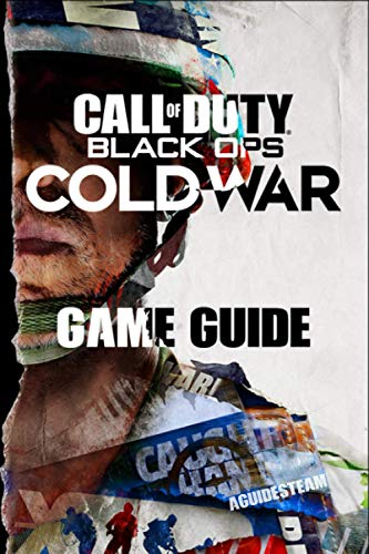 Call of Duty: Black Ops Cold War Game Guide: Walkthroughs, Tips, Tricks...