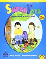 SuperTots Level 2 Student Book A with Workbook A