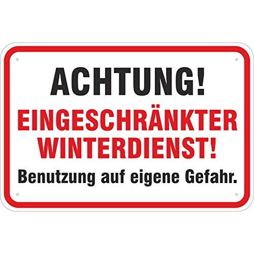 Achtung eingeschränkter Winterdienst Schild 200 x 300 mm aus Aluminium-Verbundmaterial 3mm stark