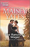 The Rancher's Wager: An Enemies to Lovers Western romance (Gold Valley Vineyards Book 3)