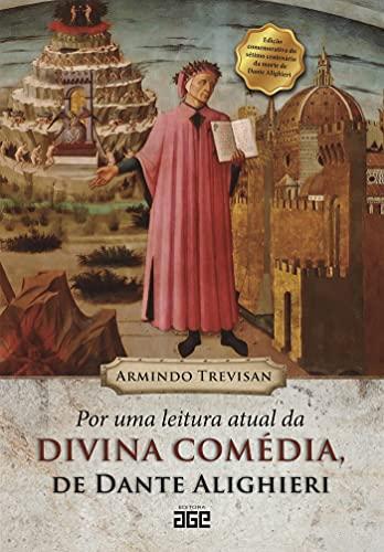 Por uma leitura atual da Divina Comédia, de Dante Alighieri