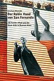 Der Robin Hood von San Fernando: Vicor Vital und die Slum Kids in Buenos Aires - Cristian Alarcon