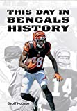 This Day in Bengals History - Geoff Hobson