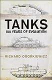 Tanks: 100 years of evolution - Professor Richard Ogorkiewicz