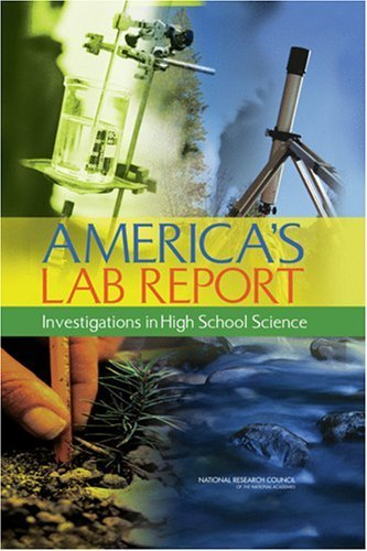 America's Lab Report:: Investigations in High School Science by Committee on High School Science Laboratories: Role and Vision (2005-12-20)