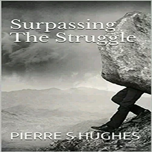 Surpassing the Struggle audiobook cover art