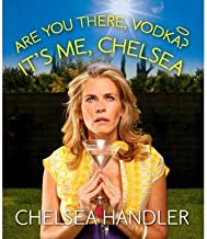 BY Handler, Chelsea ( Author ) [{ Are You There, Vodka? It's Me, Chelsea By Handler, Chelsea ( Author ) Mar - 25- 2014 ( H...