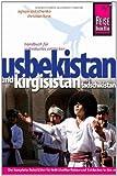 Usbekistan und Kirgisistan mit Tadschikistan