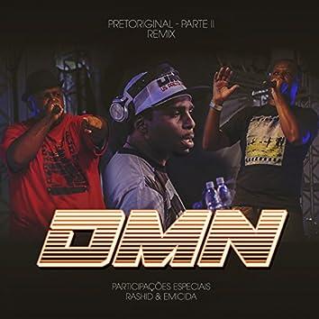 Pretoriginal, Pt. 2 (Remix)