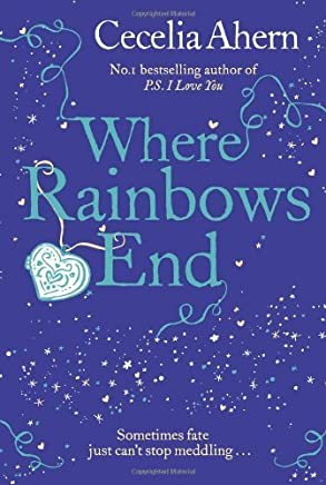 Where Rainbows End by Ahern Cecelia (2012) Paperback