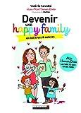 Devenir une happy family en 365 trucs et astuces