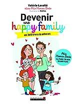 Devenir une happy family en 365 trucs et astuces de Valérie Lavallé
