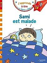 Sami et Julie CP Niveau 1 Sami est malade de Léo Lamarche