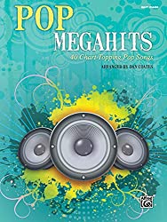 Pop Megahits: 40 Chart-Topping Pop Songs, Easy Piano
