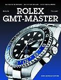 Rolex GMT-Master. Ediz. italiana e inglese