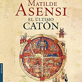 El Ultimo Catón [The Last Cato] (Narración en Castellano)                   By:                                                                                                                                 Matilde Asensi                               Narrated by:                                                                                                                                 Olivia Vives                      Length: 21 hrs and 6 mins     5 ratings     Overall 4.0