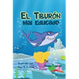 El Tiburón mal educado (A Leason Learned nº 4) (Spanish Edition)