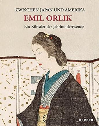 Zwischen Japan und Amerika: Emil Orlik - Ein Künstler der Jahrhundertwende