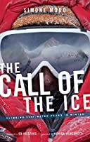 The Call of the Ice: Climbing 8000-Meter Peaks in Winter
