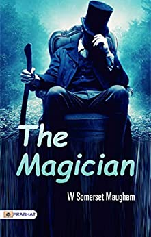 The Magician by [W Somerset Maugham]