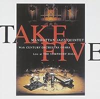 Take Five by Manhattan Jazz Quintet (2015-05-27)