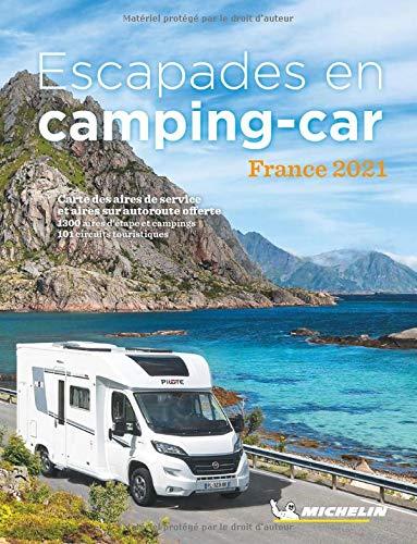 Escapades en Camping-car France 2021 (GUIDES PRATIQUES, 42200)
