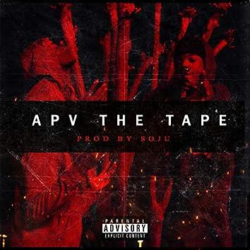 APV the Tape