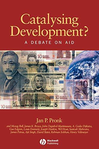Catalysing Development: A Debate on Aid