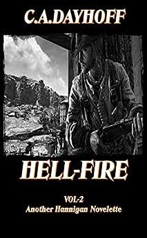 Hannigan: HELLFIRE by [C.A. Dayhoff]