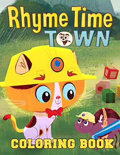 Rhyme Time Town Coloring Book: Relaxation, Stress Relief, Emotional Balance After School And Stressful Work