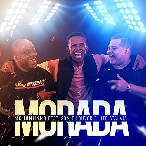 Mc Juniinho, Banda Som e Louvor & Lito Atalaia