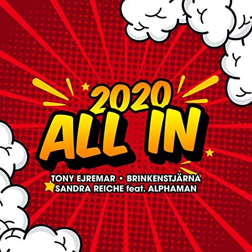 Tony Ejremar, Brinkenstjärna & Sandra Reiche feat. Alphaman