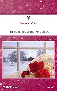 The Surprise Christmas Bride (Christmas Theme Book 7) by [Maureen Child]