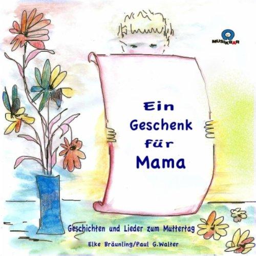 Ein Geschenk für Mama (Playback)