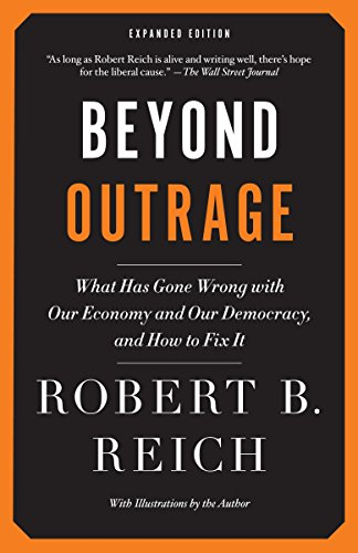 Image of Beyond Outrage: Expanded Edition: What has gone wrong with our economy and our democracy, and how to fix it