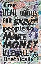 ways to make money illegally