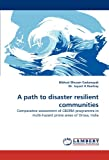 A path to disaster resilient communities: Comparative assessment of CBDRM programme...